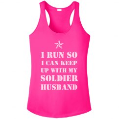 So I Can Keep Up With My Soldier
