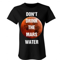 Don't Drink Mars Water