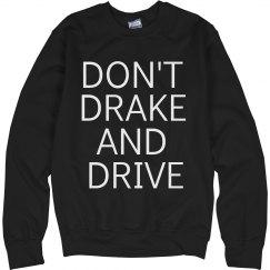 DRAKE AND DRIVE