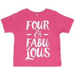 Girl's Birthday Four And Fabulous