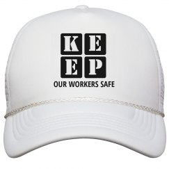 KEEP OUR WORKERS SAFE