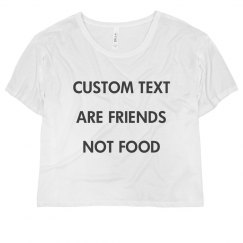 Custom Animals Are Friends Not Food