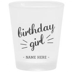 21st Birthday Girl Shot Glass