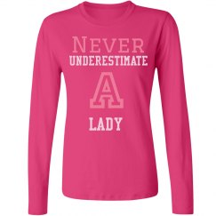 Never underestimate a lady shirt