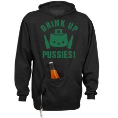 Drink Up Pussies On St. Patricks