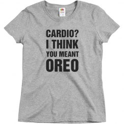 I Don't Think You Meant Cardio