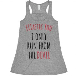 Run from the Devil Flowy