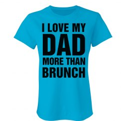 Love You Dad Brunch