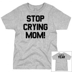 Stop Crying Mom Back To School