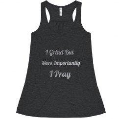 Grind but Pray