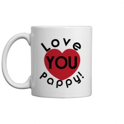 Love You Pappy Coffee Cup/Mug