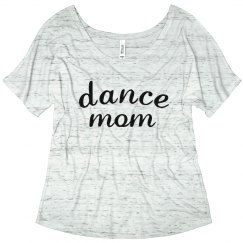 Cute Trendy Dance Mom
