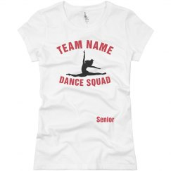 Team  Name Dance Squad Tee