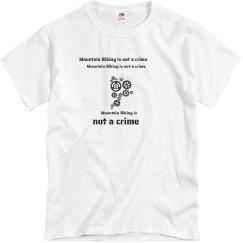 Mountain Biking is not a crime t-shirt