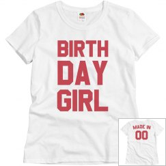 5dac75a10 Ladies Relaxed Fit Cotton Basic Tee · Birthday Girl Made In Custom Year