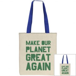 Make our planet great again green bag.