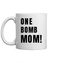 One Bomb Mom Coffee Mug