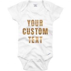 Custom Metallic Text Baby Onesie