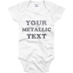 Custom Metallic Text Onesie Gift