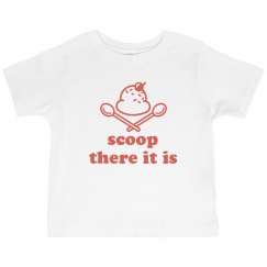 Scoop There It Is Toddler Tee