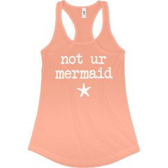 Not Ur Mermaid Beach Tank