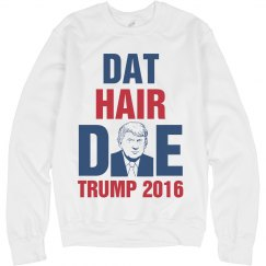 Dat Hair Doe Trump 2016
