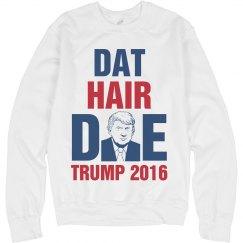 Dat Hair Doe Trump 2016