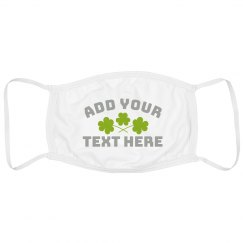 Custom Text St. Patrick's Mask