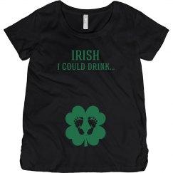 Irish I Could Drink St Patrick's
