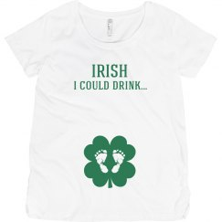 Irish I Could Drink St Patrick's