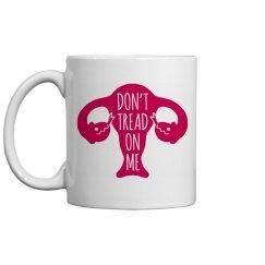 Don't Tread On Us Feminist Mug