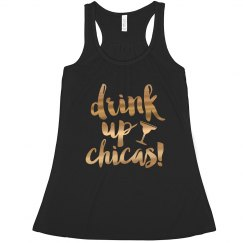 Drink Up Chicas Metallic Tank