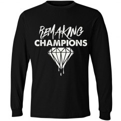 Men's Remaking Champions Longsleeve
