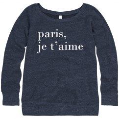 """""""Paris, je t'aime"""" White Text"""