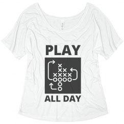 Play Football All Day Flowy
