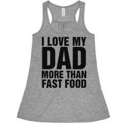 Love You Dad Fast Food