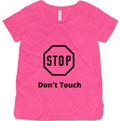 Stop Don't Touch