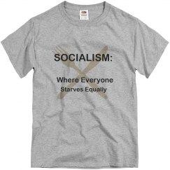 SOCIALISM:Where Everyone Starves Equally