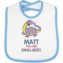 Matt you are Dino-mite