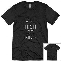 Vibe High Be Kind Triblend T-shirt