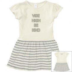 Vibe High Be Kind Toddler Dress