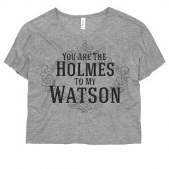 Holmes To My Watson