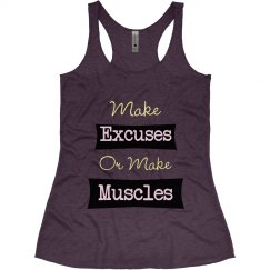 Make Excuses or Muscles