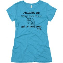 Be a Unicorn for Nikki - womens