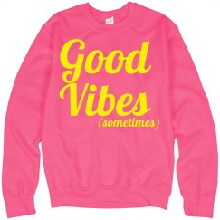 Good vibes sweatshirt pink