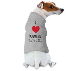I Love Downward Facing Dog Shirt