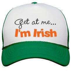 Get at me... I'm Irish