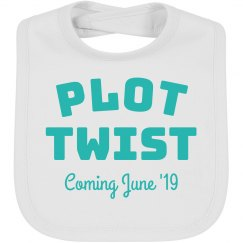 Plot Twist Custom Baby Bib Pregnancy Announcement