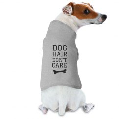 Dog Hair Don't Care Custom Dog Design