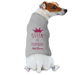 Custom Dog Name Queen Of Everything